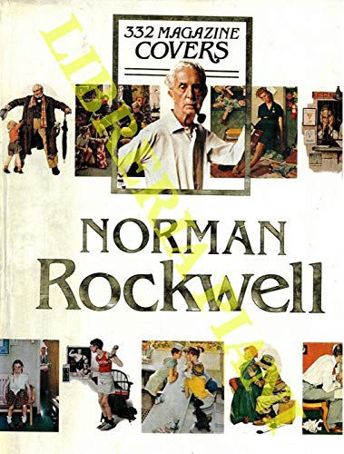(Norman Rockwell's : 332 Magazine Covers)