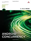 img - for Android Concurrency (Android Deep Dive) book / textbook / text book