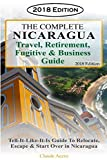 The Complete Nicaragua Travel, Retirement