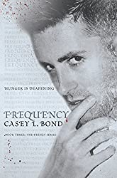 Frequency (The Frenzy Series Book 3)