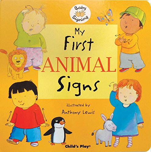 My First Animal Signs (Baby Signing) -