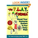 The PLAY Formula: Boost Your Immune System in Four Easy Steps
