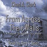 Download From Across Their Walls: Behind Our Walls Trilogy, Book 2 in PDF ePUB Free Online