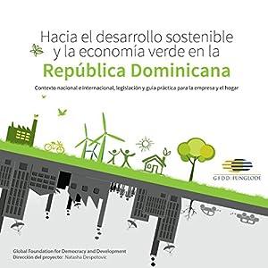 Hacia el Desarrollo Sostenible y la Economía Verde en la República Dominicana Audiobook