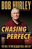 img - for Chasing Perfect: The Will to Win in Basketball and Life book / textbook / text book