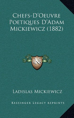 Download Chefs-D'Oeuvre Poetiques D'Adam Mickiewicz (1882) (French Edition) ebook