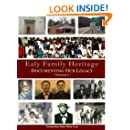 Ealy Family Heritage: Documenting Our Legacy (Volume 1)
