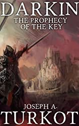 Darkin: The Prophecy of the Key (The Darkin Saga Book 2) (English Edition)