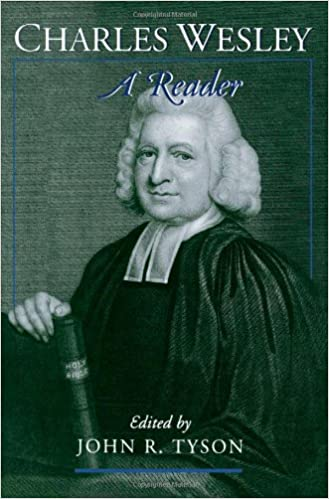 Download Charles Wesley: A Reader PDF, azw (Kindle), ePub
