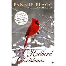A Redbird Christmas by Flagg, Fannie New Edition (2005)