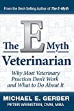 img - for The E-Myth Veterinarian book / textbook / text book
