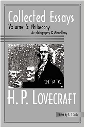 collected essays of h p lovecraft philosophy autobiography and  collected essays of h p lovecraft philosophy autobiography and miscellany h p lovecraft 9780976159230 com books