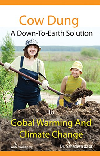 Cow Dung - A Down-To-Earth Solution To Global Warming And Climate Change