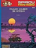 Spirou & Fantasio 23: Fauler Zauber in Afrika: (Neuedition)