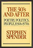The Thirties and After, Stephen Spender, 039450173X