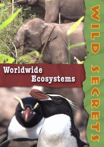Wild Secrets  Worldwide Ecosystems  Institutions