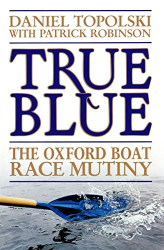 True Blue: The Oxford Boat Race ()
