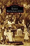 Early National City, Marilyn Carnes and Matthew Nye, 0738559105