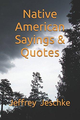 Native American Sayings Jeffrey Jeschke product image