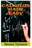 Calculus Made Easy, Silvanus Thompson, 1489595813