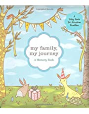 My Family, My Journey: A Baby Book for Adoptive Families (Adoption Books for Children, Adoption Gifts for Adoptive Parents, Adoption Baby Book)