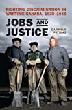 Jobs and Justice, Patrias, Carmela, 144264236X
