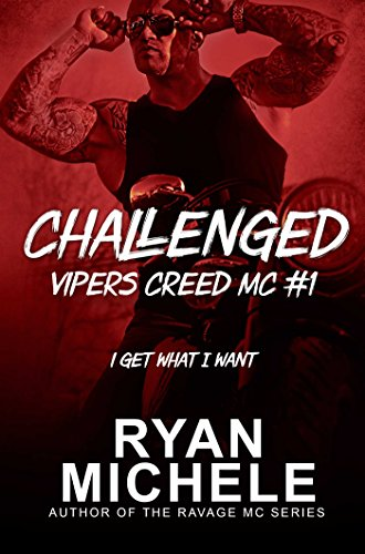 Challenged (Vipers Creed MC#1) by [Michele, Ryan]