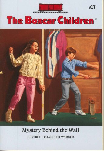 Mystery Behind the Wall - Book #17 of the Boxcar Children