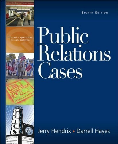 Read Online Public Relations Cases (text only)8th (Eighth) edition by J. A. Hendrix by D. C. Hayes pdf epub