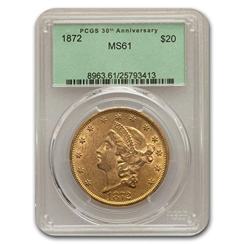 1872 $20 Liberty Gold Double Eagle MS-61 PCGS G$20 MS-61 PCGS