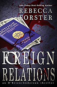 Foreign Relations: A Finn O'Brien Thriller (Finn O'Brien Thriller Series Book 2) by [Forster, Rebecca]