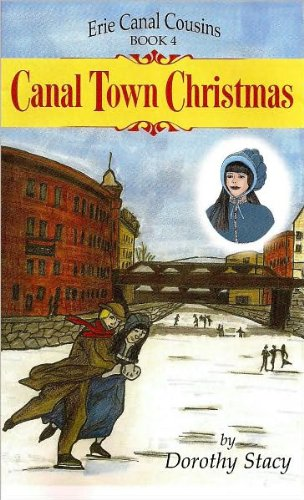 Download Canal Town Christmas: Erie Canal Cousins Book 4 ebook