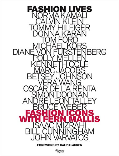 Image of Fashion Lives: Fashion Icons with Fern Mallis