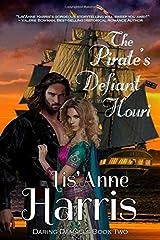 The Pirate's Defiant Houri (Daring Damsels) Paperback
