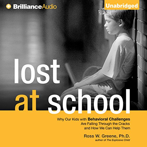 Lost at School: Why Our Kids with Behavioral Challenges are Falling Through the Cracks and How We Can Help Them Audiobook [Free Download by Trial] thumbnail