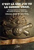 Image de C'est la que j'ai vu la guerre vraie... (French Edition)