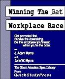 Winning the Workplace Race, J. Adam Myrna and John W. Myrna, 1891660012