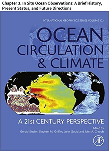 Epub lataa kirjoja Ocean Circulation and Climate: Chapter 3. In Situ Ocean Observations: A Brief History, Present Status, and Future Directions (International Geophysics) B019ZU5FLO Suomeksi CHM