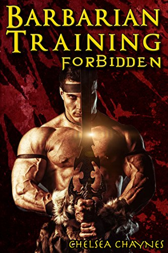 The Barbarian's Training - Forbidden (Medieval BDSM Erotica / Barbarian Erotica) - Barbarians Training