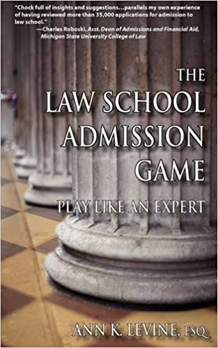 The Law School Admission Game Play Like An Expert Law School