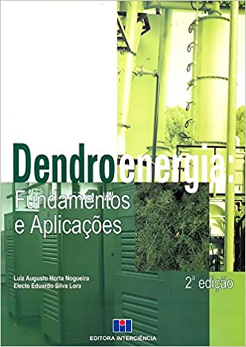 Dendroenergia: Fundamentos e Aplicações: INTERCIENCIA: 9788571930773: Amazon.com: Books