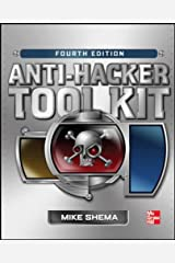 Anti-Hacker Tool Kit, Fourth Edition Paperback