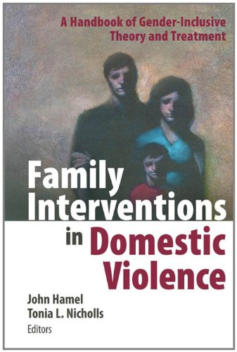 family-interventions-in-domestic-violence-a-handbook-of-gender-inclusive-theory-and-treatment