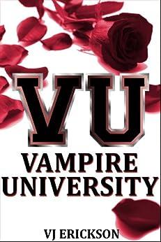 Vampire University (Book One in the Vampire University Series) by [Erickson, VJ]