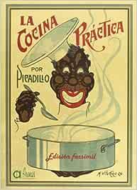 Cocina Practica Por Picadillo, La