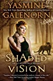Shaded Vision, Yasmine Galenorn, 0515150355