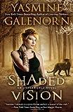 Shaded Vision, Yasmine Galenorn, 0515150355