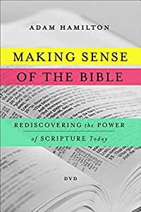 Making Sense of the Bible DVD: Rediscovering the Power of Scripture Today