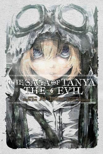 The Saga of Tanya the Evil, Vol. 6 (light novel): Nil Admirari (The Saga of Tanya the Evil (6)) (Saga Of Tanya The Evil Light Novel)