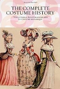 Le costume historique : Du Monde antique au XIXe siècle par Albert Racinet